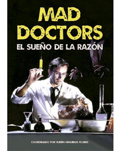 Mad Doctors. El sueño de la razón