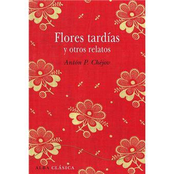 Flores tardías y otros relatos