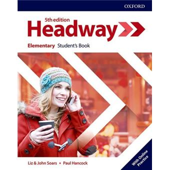 New Headway 5th Edition Elementary. Student's Book with Student's Resource center and Online Practice Access