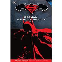 Superman - Colección Novelas Gráficas núm. 32: Batman: Victoria oscura (Parte 1)