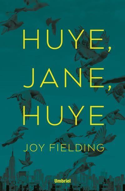 Resultado de imagen de Huye jane huye reseña