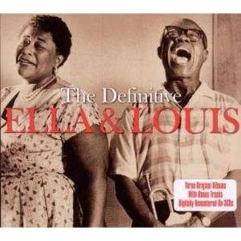 Ella And Louis: The Definitive