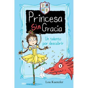 Princesa Sin Gracia 2: Un talento por descubrir
