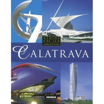 Genios de la Arquitectura: Calatrava