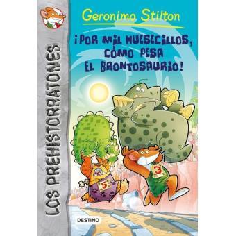 Prehistorratones 6 ¡Por mil huesecillos, cómo pesa el brontosaurio!