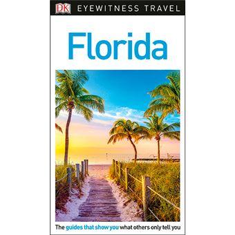 DK Eyewitness Travel Guide - Florida