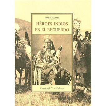 Héroes indios en el recuerdo