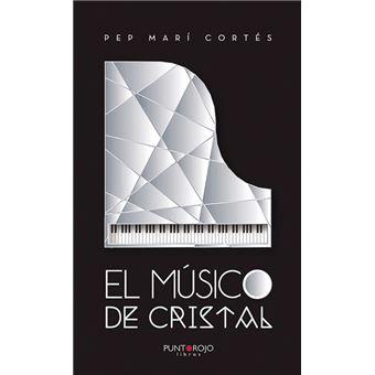 El músico de cristal