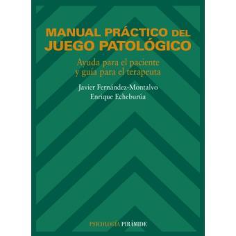 Manual práctico del juego patológico