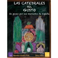 Las catedrales del gusto: un paseo por los mercados de españa