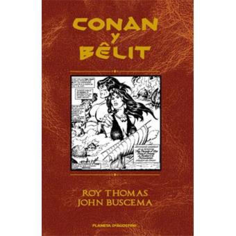 Conan y Bêlit. Edición integral
