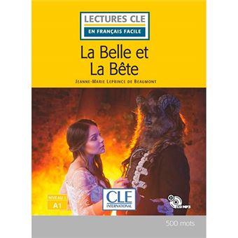 Lectures CLE en français facile - La Belle et la Bête - Niveau 1/A1 + CD