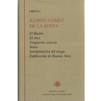 Ramón Gómez de la Serna Obra Completa 1