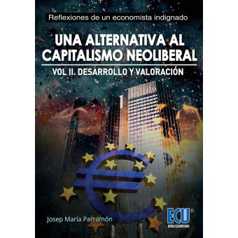 Una alternativa al capitalismo neoliberal II