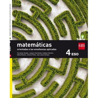 Matemáticas orientadas a las ciencias aplicadas. 4 ESO. Savia - -5 ...