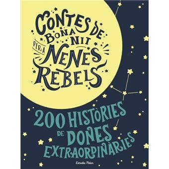 Contes de bona nit per a nenes rebels (Pack)