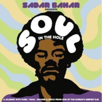 Sadar Bahar Presents Soul In The Hole