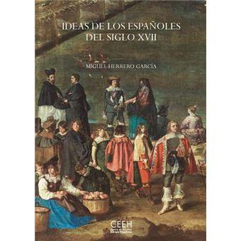 Ideas de los españoles del siglo XVII