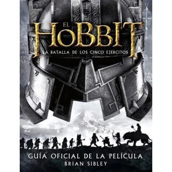 El Hobbit. La batalla de los cinco ejércitos. Guía oficial de la película
