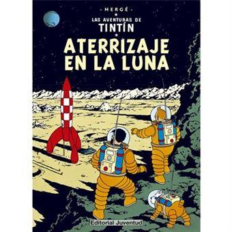 Las aventuras de Tintín 16. Aterrizaje en la luna