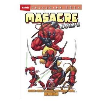 Masacre corps 1. Reunión. 100% Marvel