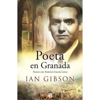 Poeta en Granada. Paseos con Federico García Lorca