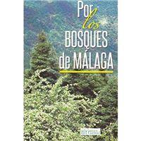 Por los bosques de Málaga