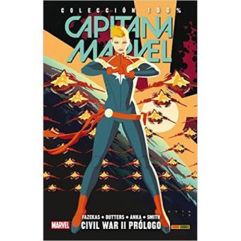 Capitana Marvel 5: Civil War II. Prólogo