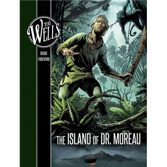 H. G. Wells: The Island of Dr. Moreau