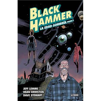 Black Hammer 3 - La edad sombría - Parte 1