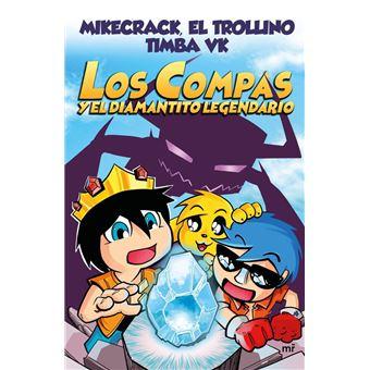 Los compas y el diamantito legendario - Mikecrack, El