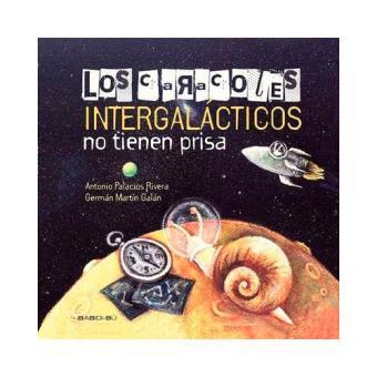 Los caracoles intergalácticos no tienen prisa