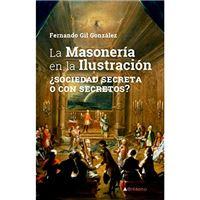 La masonería en la ilustración - ¿Sociedad secreta o con secreto?