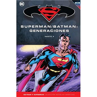 Batman y Superman 60. Batman/Superman: Generaciones (Parte 4)