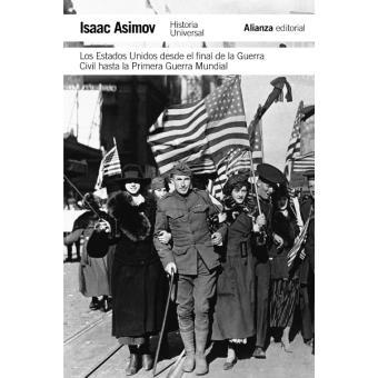 Los Estados Unidos desde el final de la Guerra Civil hasta la Primera Guerra Mundial