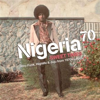 Nigeria 70 3Rd Afro-Funk Highlife