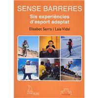 Sense Barreres - Sis experiències d'esport adaptat