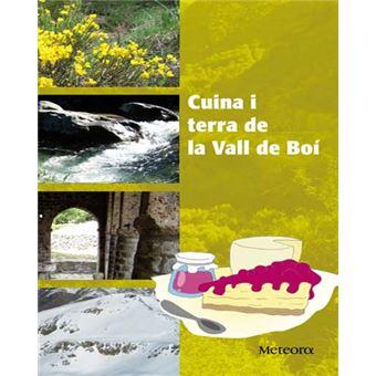 Cuina i terra de la Vall de Boí