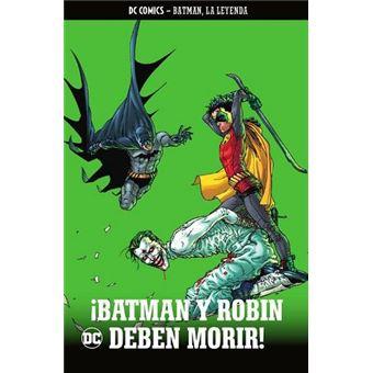 Batman, la leyenda 22: ¡Batman y Robin deben morir!