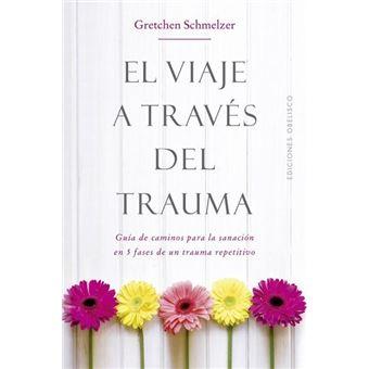 El viaje a traves del trauma
