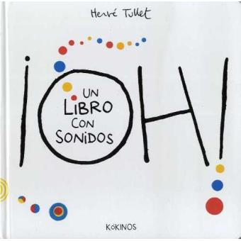 Oh. Un libro con sonidos