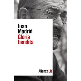 Gloria bendita - Juan Madrid -5% en libros | FNAC