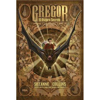 Gregor #4. El oscuro secreto
