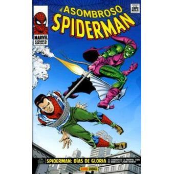 El asombroso Spiderman. Días de gloria