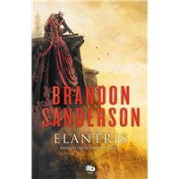 Elantris - Edición décimo aniversario: versión definitiva del autor