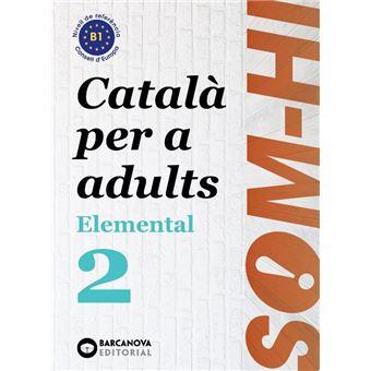 Som-hi! Elemental 2. Llengua Catalana B1
