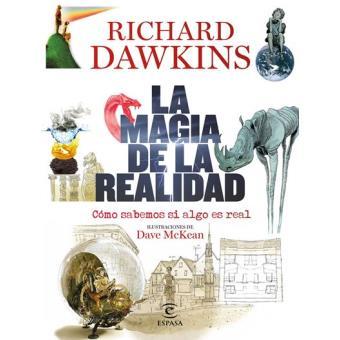 La magia de la realidad - Cómo sabemos si algo es real
