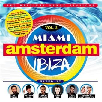 Miami Amsterdam Ibiza Vol. 2