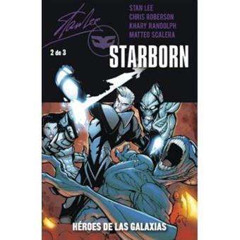 Starborn 2. Héroes de las galaxias