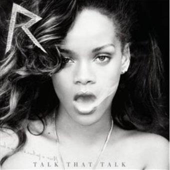 Talk That Talk (Ed. Deluxe)